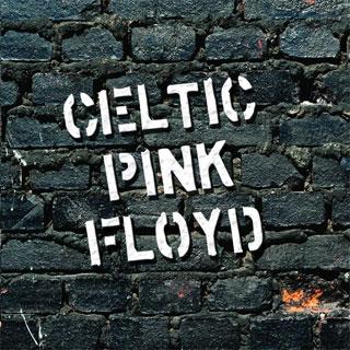 CELTIC PINK FLOYD «Celtic Pink Floyd»